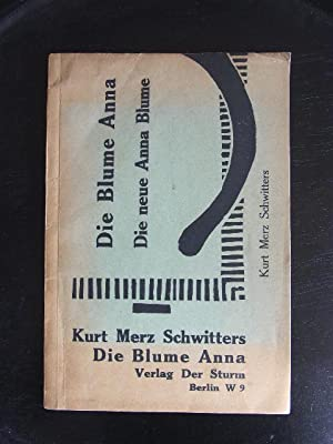 Elementar. Die Blume Anna. Die neue Anna Blume. Eine Gedichtsammlung aus den Jahren 1918 - 1922. ...