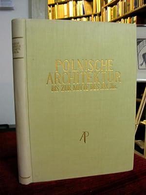 Polnische Architektur bis zur Mitte des XIX. Jhs.: Zachwatowicz, Jan: