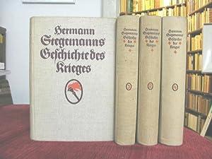 Geschichte des Krieges.: Stegemann, Hermann: