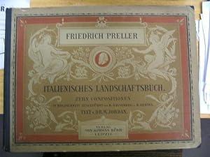 Italienisches Landschaftsbuch.: Preller,F. - Jordan, Max: