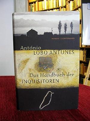 Das Handbuch der Inquisitoren. Dt.v. M.Meyer-Minnemann.: Lobo Antunes, Antonio: