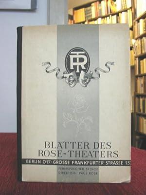 Blätter des Rose-Theaters. (Berlin 017, Grosse Frankfurter Str. 13).
