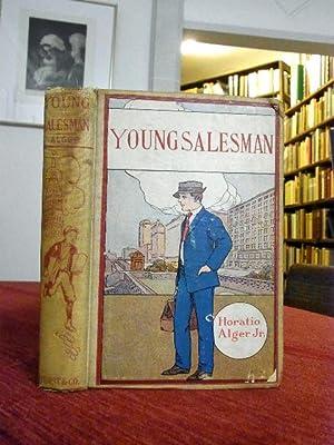 The Young Salesman.: Alger ,Horatio Jr.: