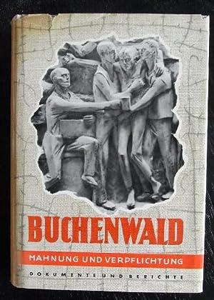 Buchenwald. Mahnung und Verpflichtung.Dokumente und Berichte .