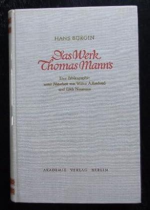 Das Werk Thomas Manns. Eine Bibliographie unter Mitarb.v. W.A.Reichart u. E.Neumann.: Mann,Th. - ...