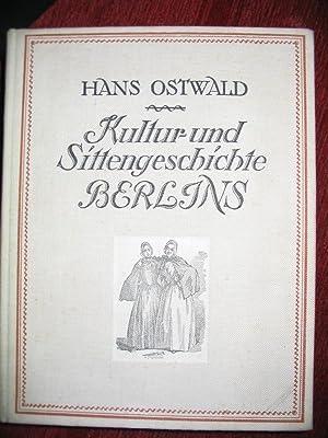 Kultur- und Sittengeschichte Berlins.: Ostwald, H.: