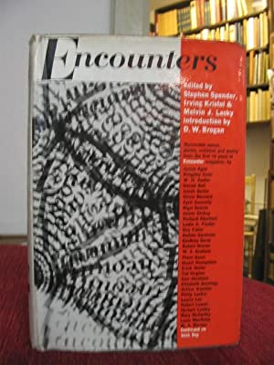Encounters. An anthology from first 10 years of Encounter magazine. Edited by Stephen Spender, Ir...