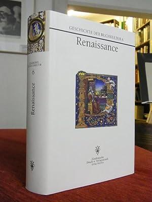 Renaissance.: Geschichte der Buchkultur 6 - Noe, A.(Hrsg.):