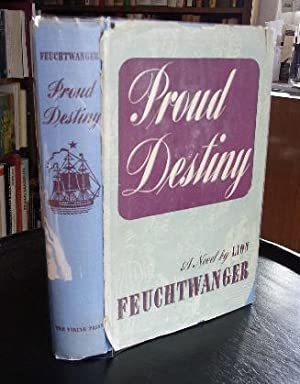 Pround Destiny. A novel.