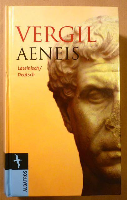 Aeneis. Lateinisch-deutsch: Vergil [Publius Vergilius