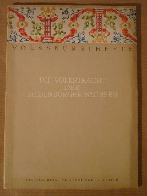 Die Volkstracht der siebenbürger Sachsen (Volkskunsthefte): Bielz, Julius; J.