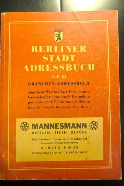 Berliner Stadt-Adressbuch 1954. Teil III: Branchen-Adressbuch Sämtliche: Kaupertverlag; Deutsche Adressbuch-Gesellschaft