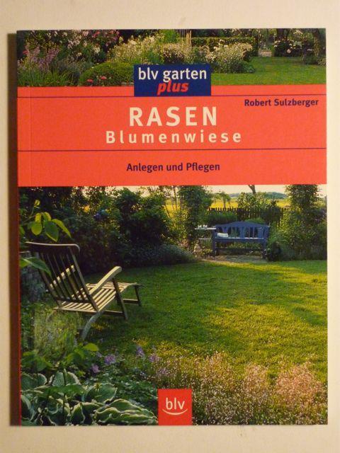 Rasen. Blumenwiese. Anlegen Und Pflegen (blv Garten Plus) By ... Blumenwiese Anlegen Garten