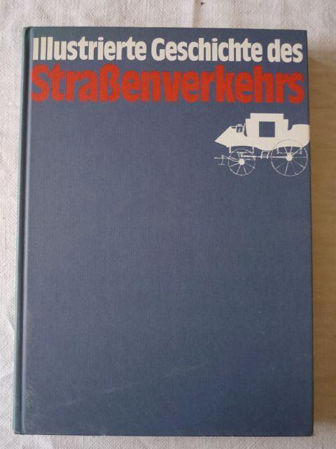 Illustrierte Geschichte des Strassenverkehrs: Temming, Rolf L.