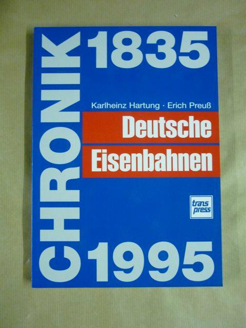 chronik deutsche eisenbahnen 1835 von hartung zvab. Black Bedroom Furniture Sets. Home Design Ideas
