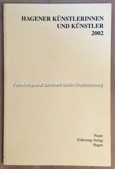 Hagener Künstlerinnen und Künstler 2002: Karl-Ernst-Osthaus-Museum Hagen, Beate