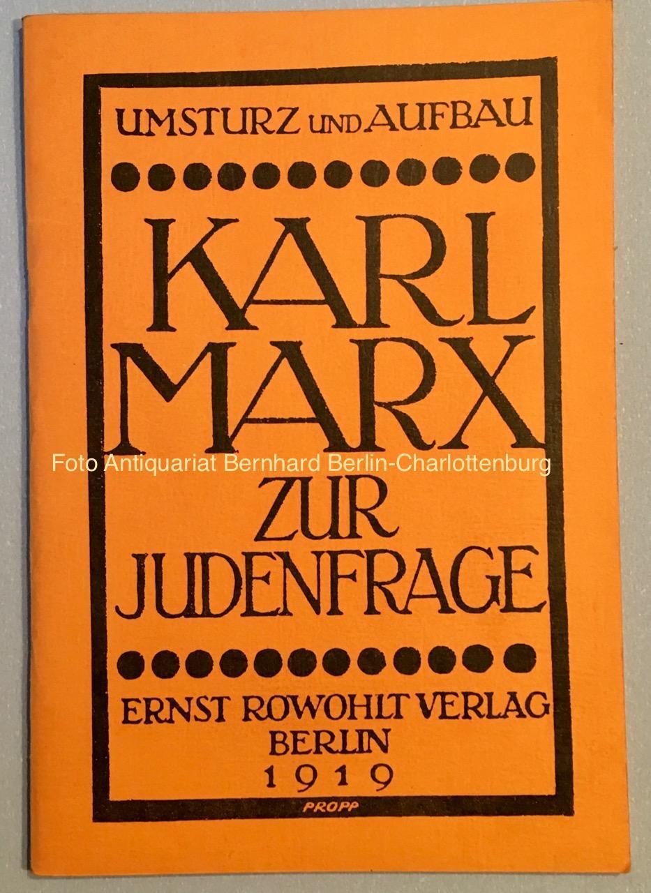 Karl Marx. Zur Judenfrage (Umsturz und Aufbau;: Marx, Karl