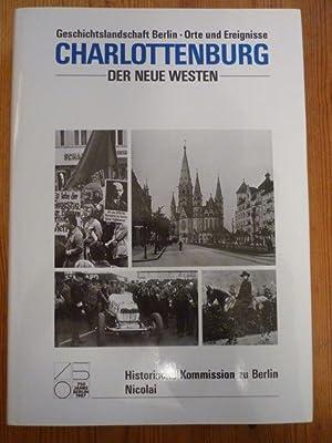 Charlottenburg. Teil 2. Der Neue Westen [Geschichtslandschaft: Hoffmann, Andreas; Marie-Luise