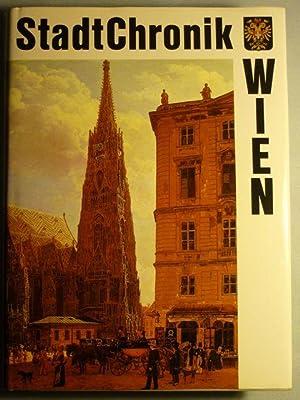 Stadtchronik Wien. 2000 Jahre in Daten, Dokumenten und Bildern