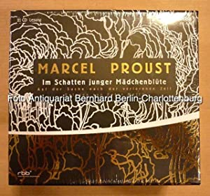 Auf der Suche nach der verlorenen Zeit: Proust, Marcel; gelesen