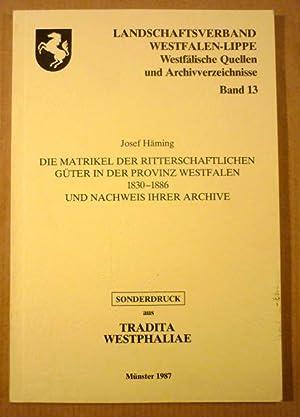 Die Matrikel der ritterschaftlichen Güter in der: Häming, Josef