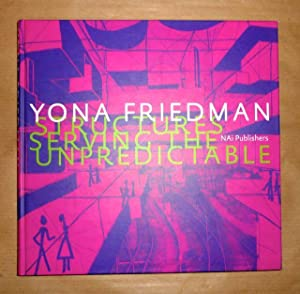 Yona Friedman. Structures Serving the Unpredictable