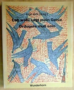 Leb wohl sagt mein Genie. Ordugele muss: Jadi, Inge (Hrsg.);