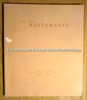 Jean-Marc Bustamante. Tableaux 1978-1982: Jean-Marc Bustamante; Neil