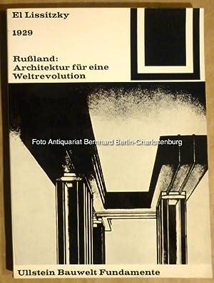 1929. Rußland. Architektur für eine Weltrevolution (Bauwelt: El Lissitzky