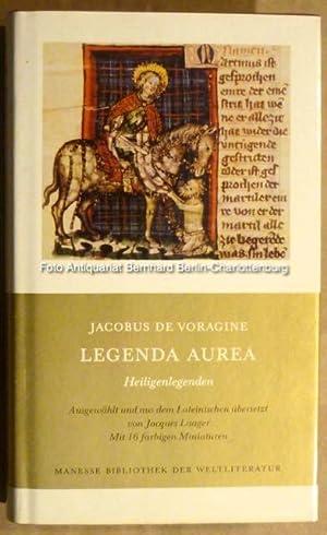 Legenda aurea. Heiligenlegenden (Manesse Bibliothek der Weltliteratur): Jacobus de Voragine;