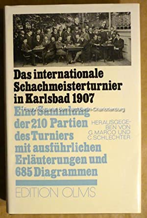 Das Internationale Schachmeisterturnier in Karlsbad 1907. Eine: Georg Marco; C.