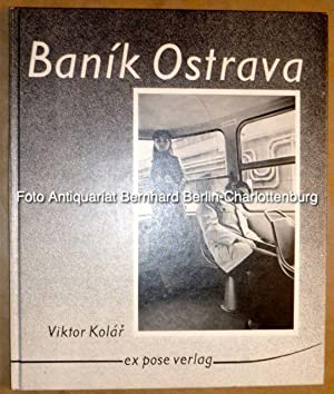 Banik Ostrava: Viktor Kolar; Vilem
