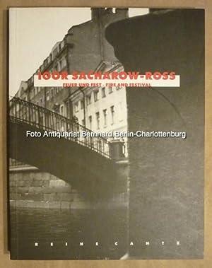 Igor Sacharow-Ross. Feuer und Fest. Fire and: Sacharow-Ross, Igor; Giloy-Hirtz,