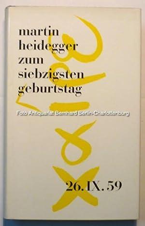 Martin Heidegger zum siebzigsten Geburtstag. Festschrift: Heidegger, Martin; Neske,