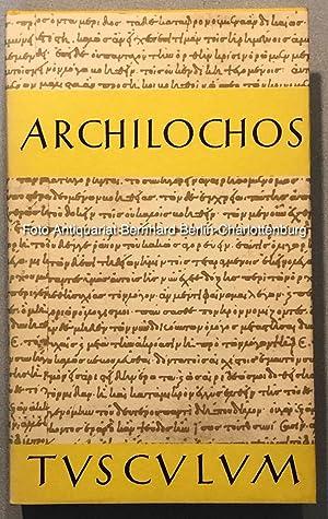 Archilochos. Griechisch und deutsch (Tusculum-Bücherei): Archilochus; Treu, Max