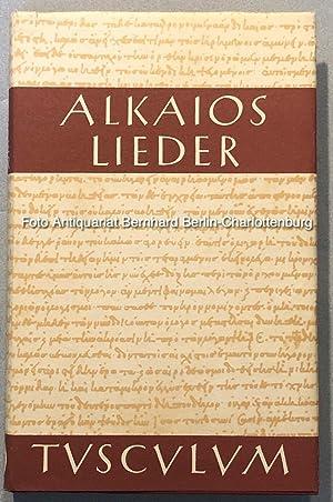 Alkaios. Lieder. Griechisch und deutsch (Tusculum-Bücherei): Alcaios; Treu, Max