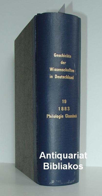 Geschichte der classischen Philologie in Deutschland von: Conrad Bursian. Herausgegeben