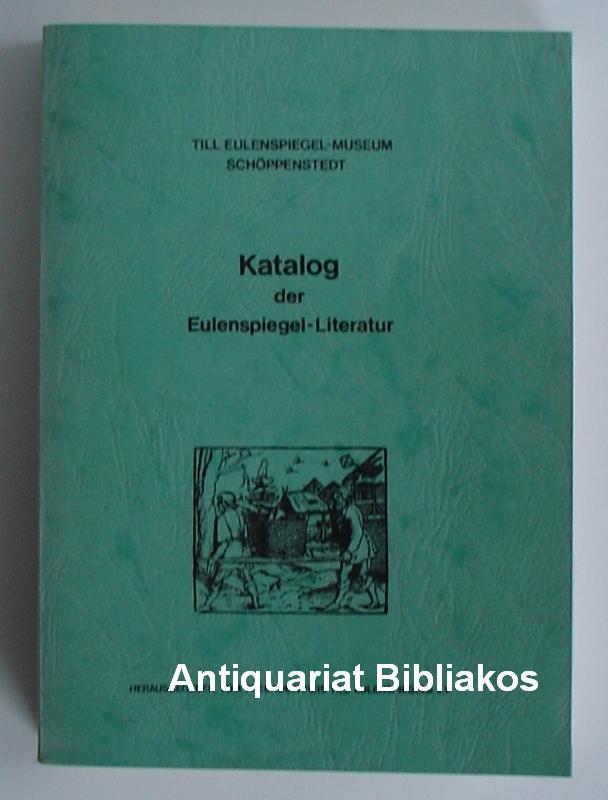 Till Eulenspiegel. Katalog der Bücher, Zeitschriften und: Herausgegeben vom Freundeskreis