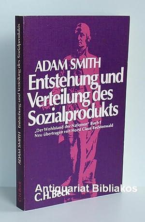 Entstehung und Verteilung des Sozialprodukts. Buch 1: Adam Smith. Neu