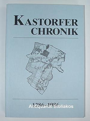 Kastorfer Chronik 1286-1986. Mit sehr zahlreichen Photoabbildungen, Illustrationen und Karten(...