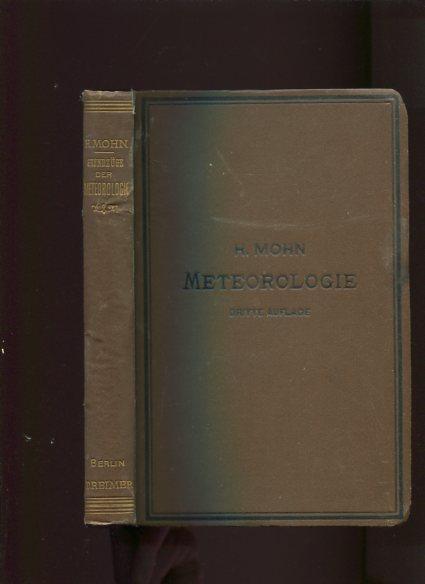 Grundzüge der Meteorologie. Die Lehre von Wind: Mohn, H: