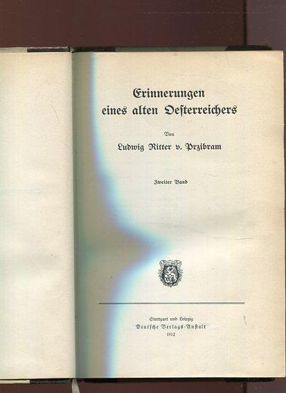 Erinnerungen eines alten Oesterreichers, zweiter Band.: Przibram (von Gladona),