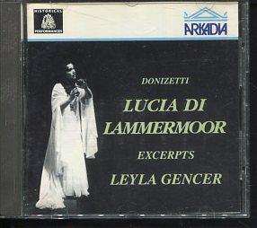 Donizetti Lucia di Lammermoor Experts Leyla Gencer.: Gaetano Donizetti und