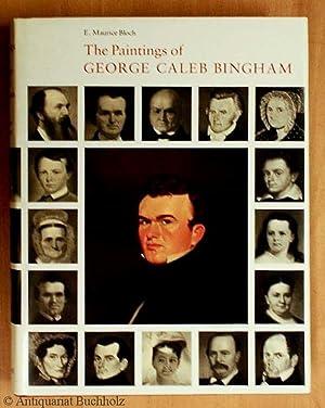 The Paintings of George Caleb Bingham: Bingham, George Caleb.