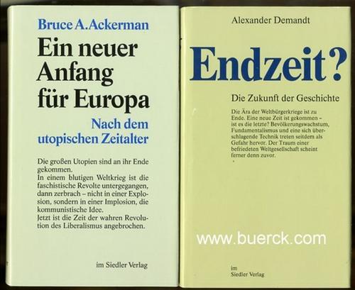 Ein neuer Anfang für Europa. Nach dem: Ackerman, Bruce A.