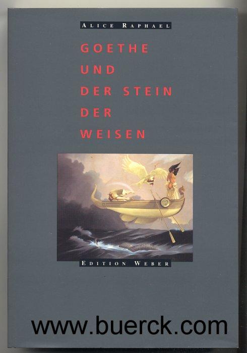 Goethe und der Stein der Weisen. Über die Symbolmuster in das Märchen und in Faust: Der Tragödie zweiter Teil.