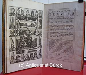 Travels through Europe, Asia, and into Part of Africa. London: for the Author, 1723. 2 Bände. Mit...