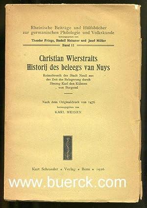 Christian Wierstraits Historij des beleegs van Nuys.: Wierstrait, Christian