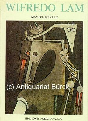 Wifredo Lam. 163 illustrations in full color: Fouchet, Max-Pol
