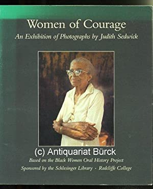 Women of Courage. An exhibition of photographs. Based on the Black Women Oral History Project. Mi...